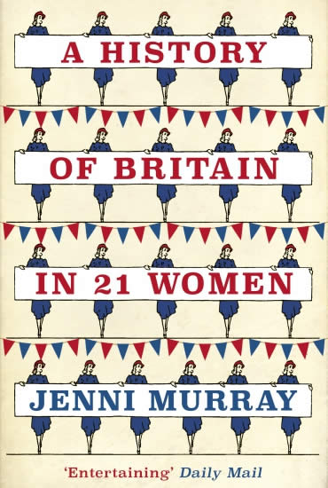 A History of Britain in 21 Women – Jenni Murray