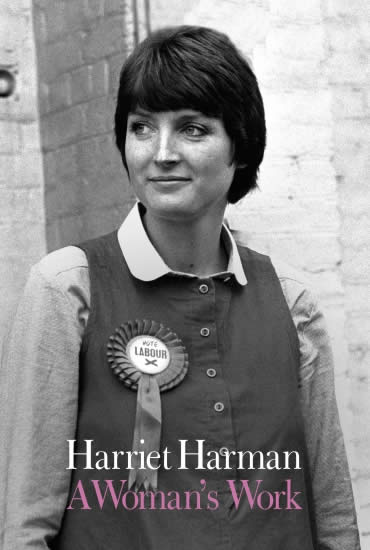 A Woman's Work – Harriet Harman
