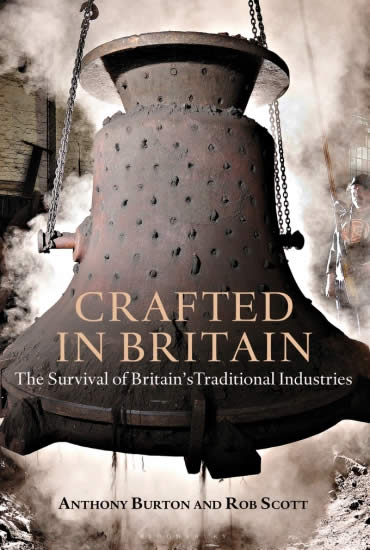 Crafted in Britain – Rob Scott and Anthony Burton