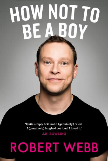 How Not To Be A Boy – Robert Webb (matinee)