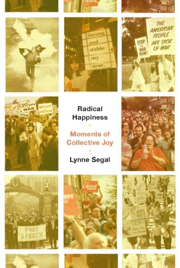 Radical Happiness: Moments of Collective Joy – Professor Lynne Segal