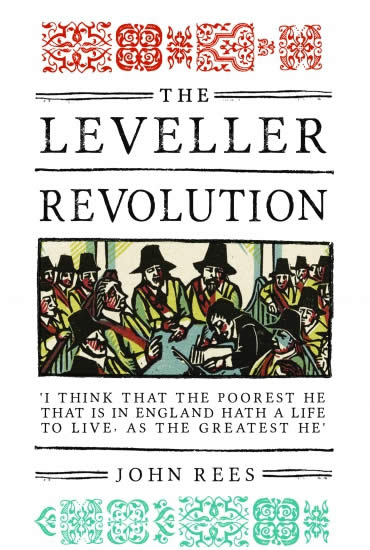 The Leveller Revolution – Dr John Rees