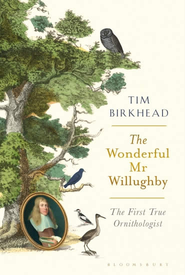 The Wonderful Mr Willughby – Professor Tim Birkhead