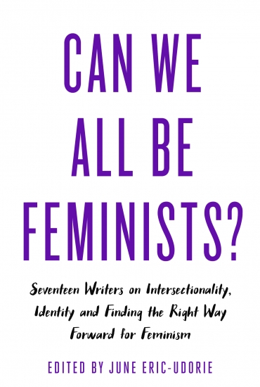 Can We All Be Feminists? – Soofiya Andry and Selina Thompson