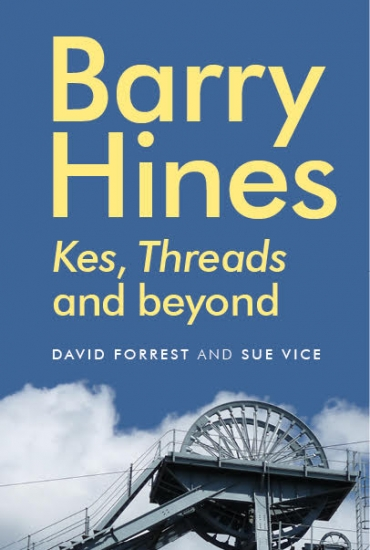 Barry Hines and Kes – David Forrest