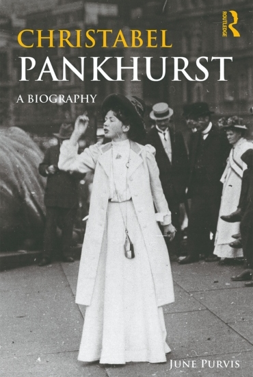 Christabel Pankhurst: A Biography – Professor June Purvis