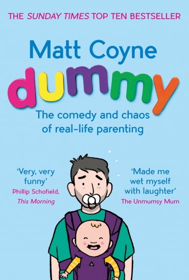 Dummy – The Comedy and Chaos of Real-Life Parenting – Matt Coyne