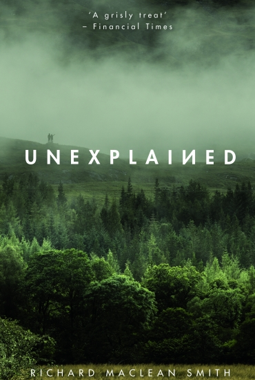 Unexplained – Richard Maclean Smith