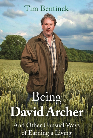 Being David Archer – Tim Bentinck