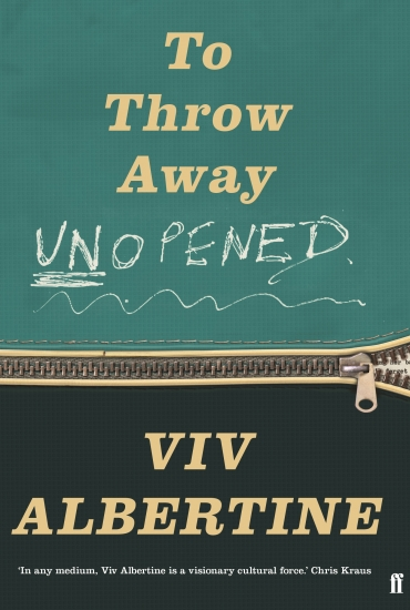 To Throw Away Unopened – Viv Albertine