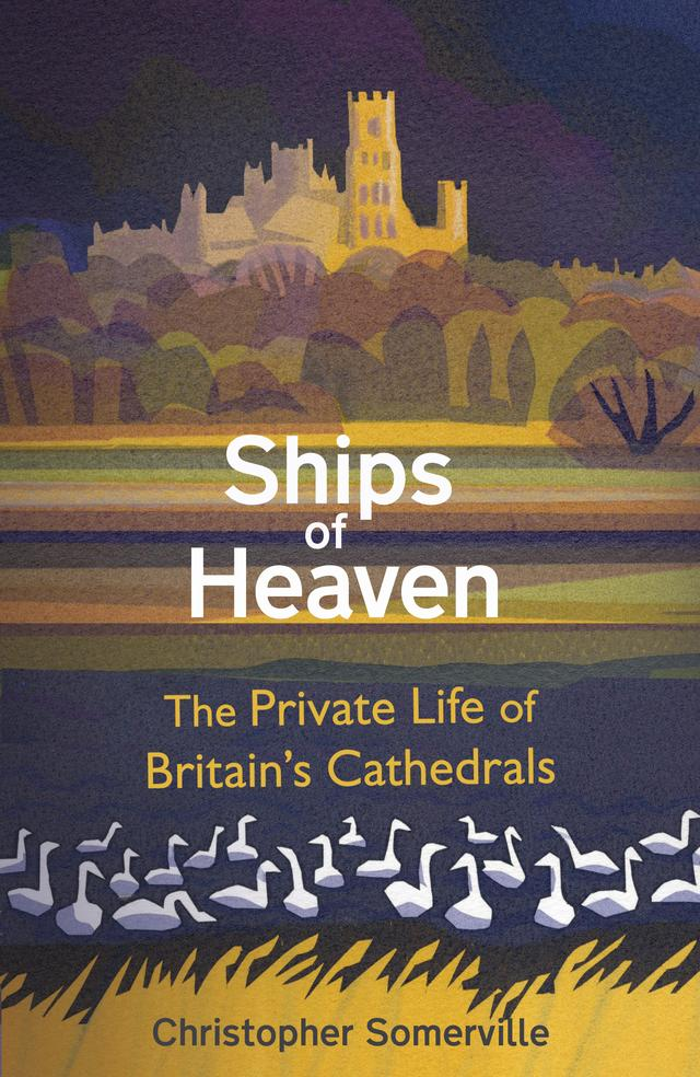 Christopher Somerville – Ships of Heaven