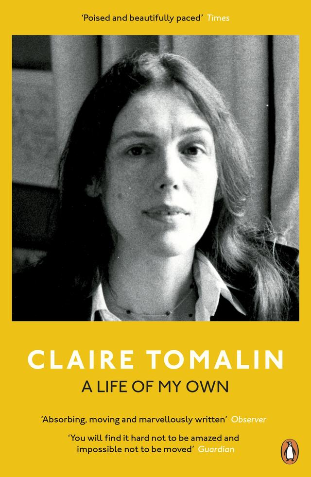 A Life of My Own – Claire Tomalin
