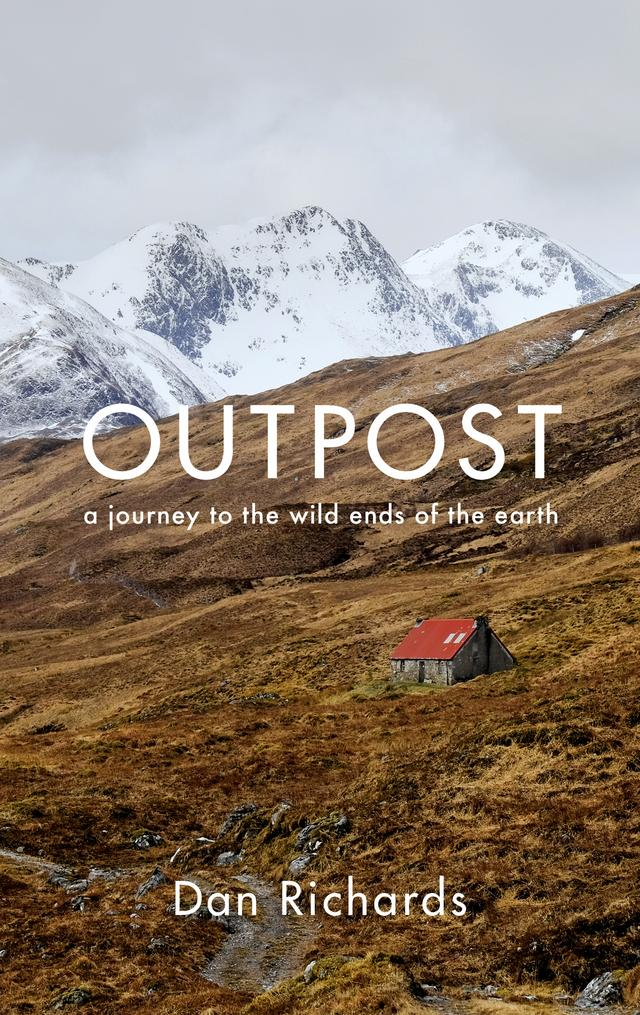 Outpost – Dan Richards