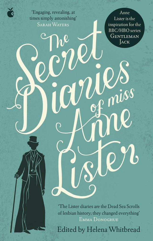The Secret Diaries of Miss Anne Lister – Helena Whitbread