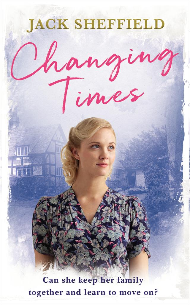 Changing Times – Jack Sheffield