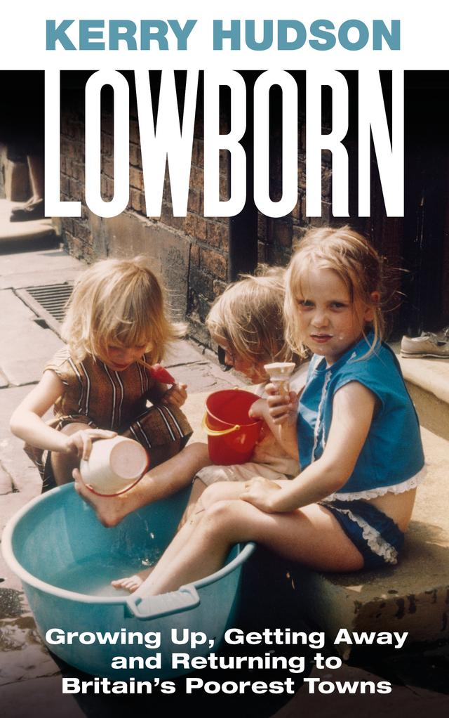 Lowborn – Kerry Hudson