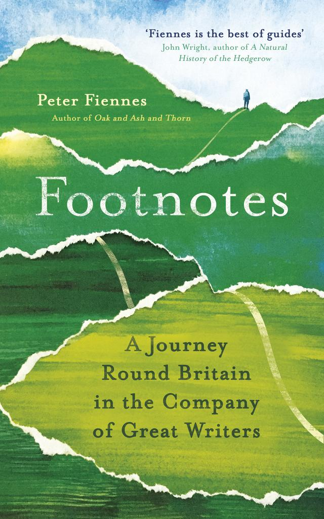 Footnotes: A Journey Round Britain in the Company of Great Writers – Peter Fiennes
