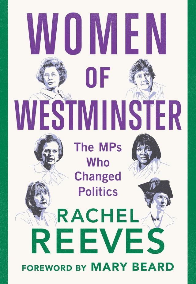 Women of Westminster – Rachel Reeves MP