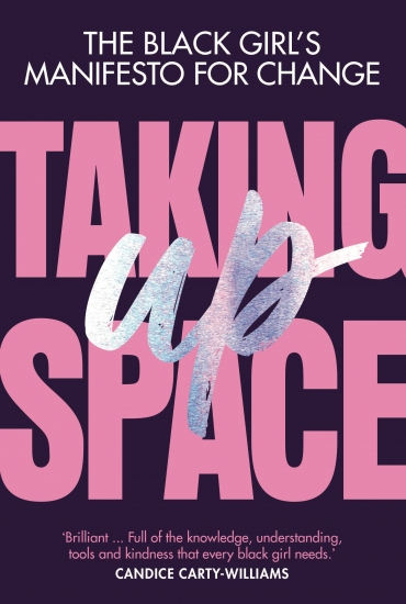 Taking Up Space – Chelsea Kwakye
