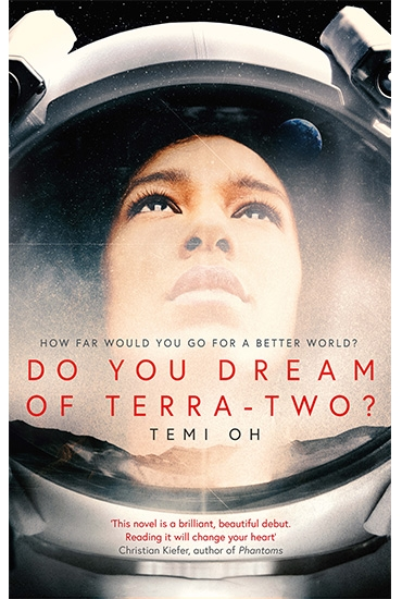 Do You Dream of Terra-Two? – Temi Oh