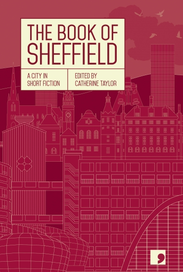 The Book of Sheffield - Comma Short Story Collection