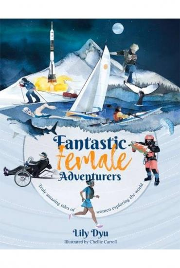 Fantastic Female Adventurers  - Illustrator Chellie Carroll In conversation with Sharna Jackson