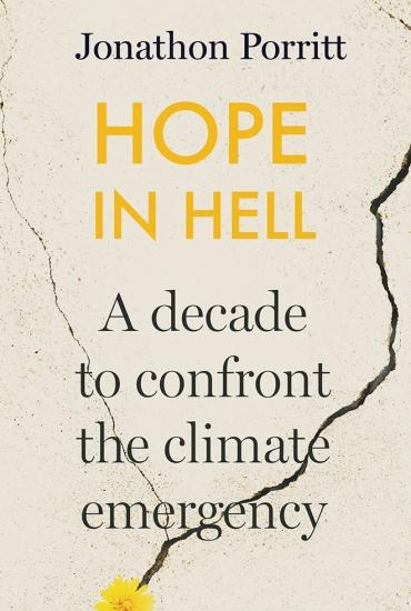 Hope in Hell - Jonathon Porritt in conversation with Professor Tony Ryan