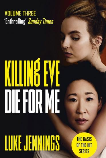 Killing Eve: Die for Me – Luke Jennings in conversation with  Kat Harbourne