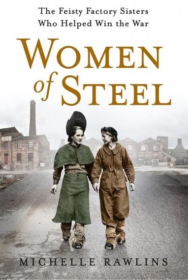 Women of Steel -  Michelle Rawlins in conversation with Nancy Fielder