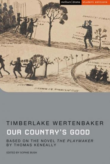 How to read… a play: Timberlake Wertenbaker's Our Country's Good – Dr Sophie Bush