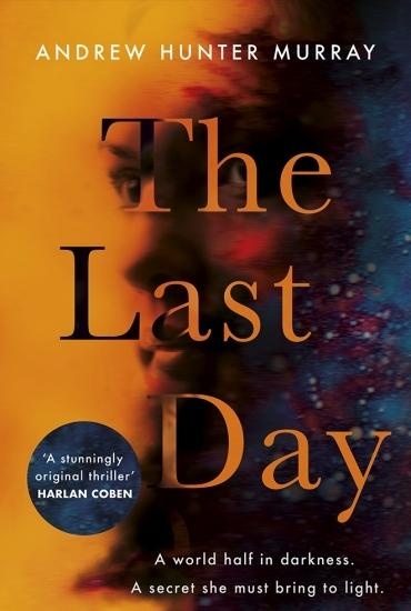 The Last Day – Andrew Hunter Murray In conversation with Gregory Norminton