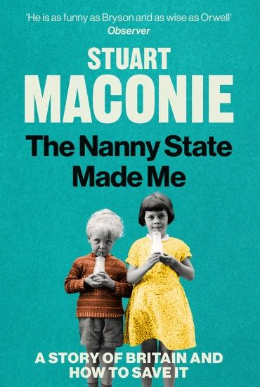 The Nanny State Made Me - A Story of Britain and How to Save it – Stuart Maconie  in conversation with Paulette Edwards