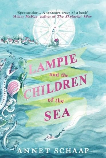 Lampie and the Children of the Sea with Annet Schaap and Laura Watkinson