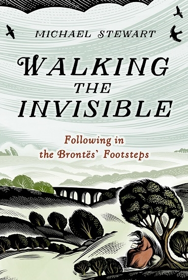 Walking the Invisible: Following in the Brontës' Footsteps – Michael Stewart: Online event
